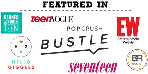 As featured in teenVOGUE, Bustle, B&N Teen, Book Riot
